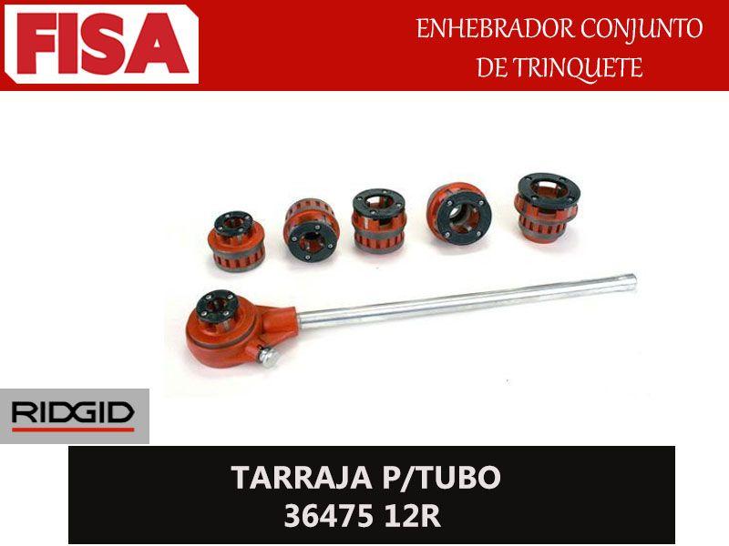 TARRAJA P/TUBO 36475 12R. Enhebrador conjunto de trinquete- FERRETERIA INDUSTRIAL -FISA S.A.S Carrera 25 # 17 - 64 Teléfono: 201 05 55 www.fisa.com.co/ Twitter:@FISA_Colombia Facebook: Ferreteria Industrial FISA Colombia