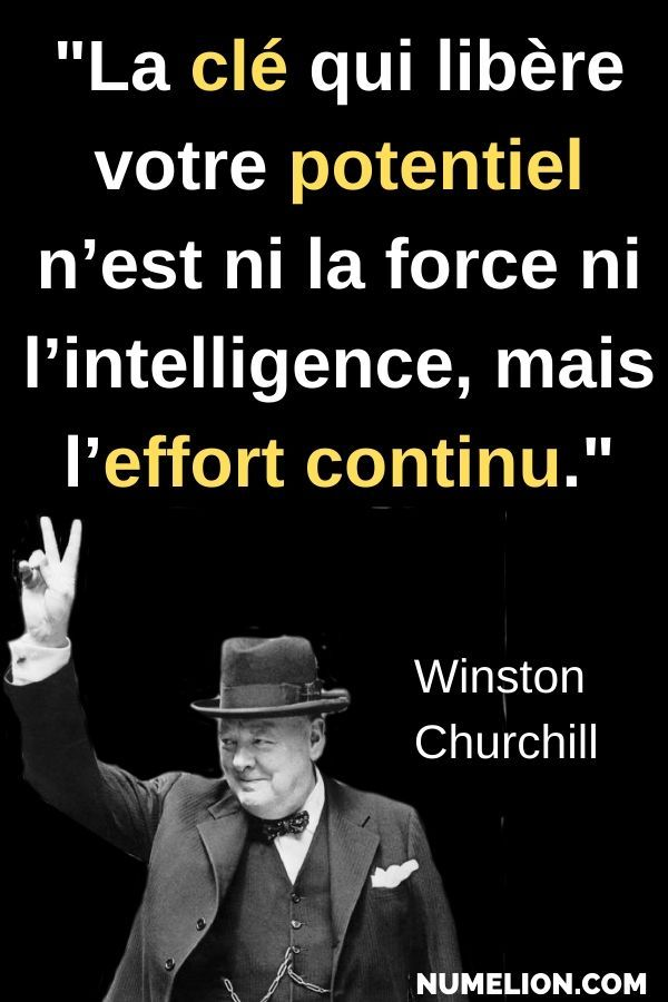 Citation de Winston Churchill – La persévérance paie Comme le dit Wiston Churchill dans cette c