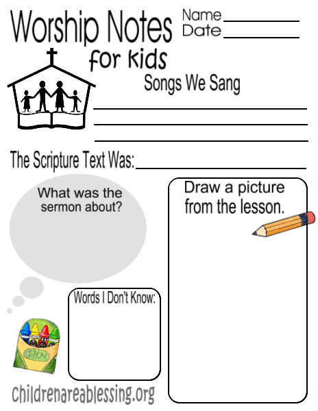 Children worship notes-for when they have to stay in big