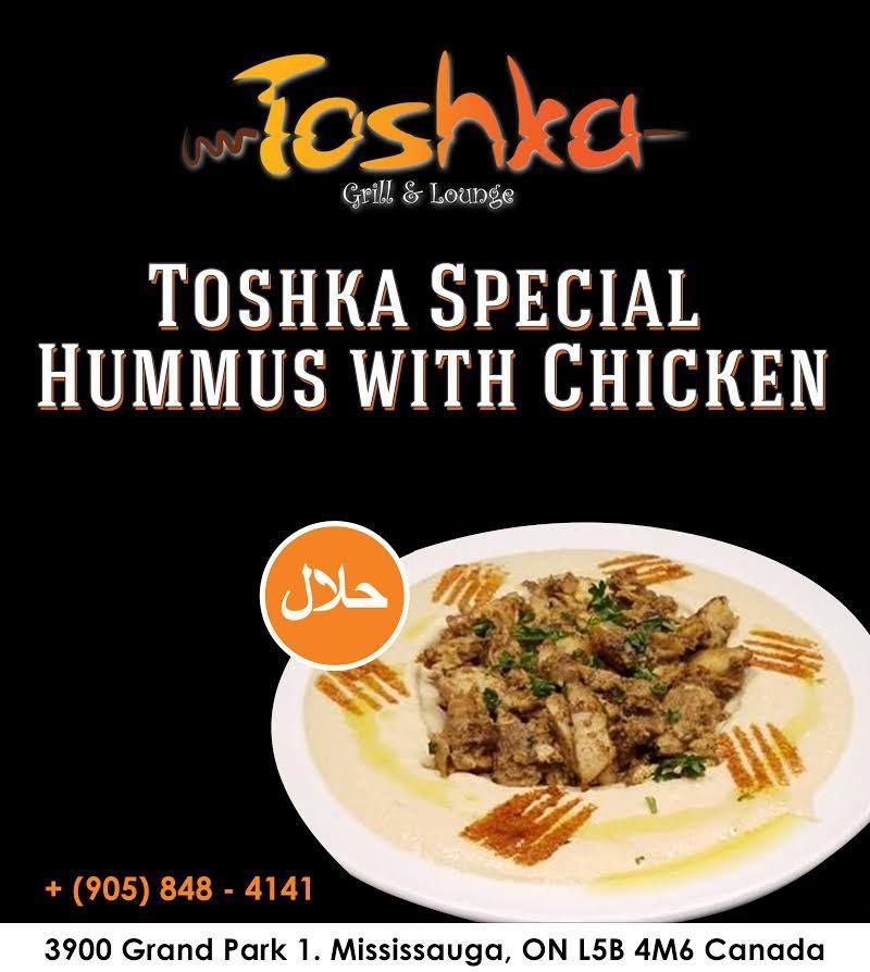 Toshka Presents It S Very Special Hummus With Chicken Visit Us To Taste How Good It Is For More Info Details Call 905 848 Halal Recipes Desi Food Foodie
