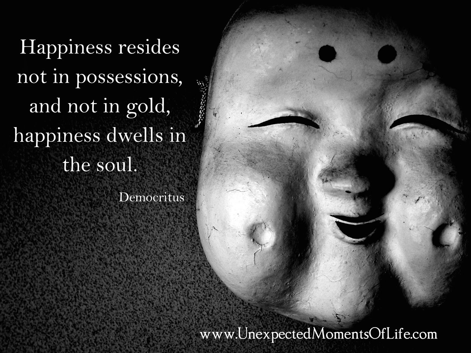 Daily Dose of Quote: May 23, 2015 ~ Democritus | Unexpected Moments of Life