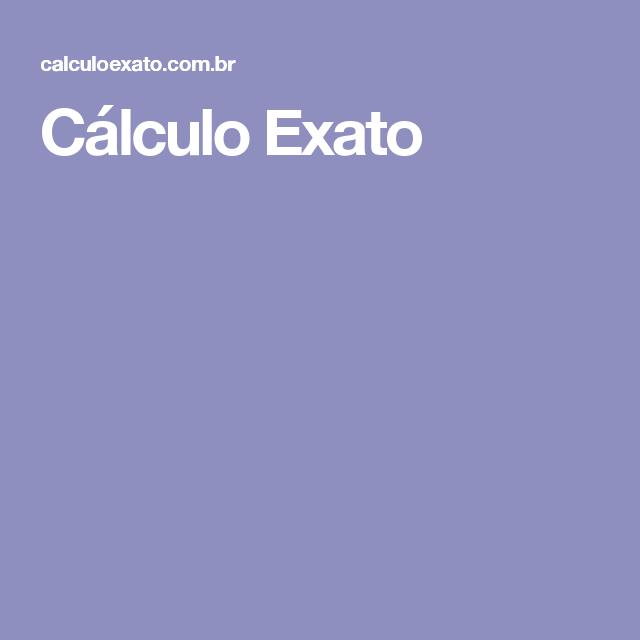 Cálculo Exato