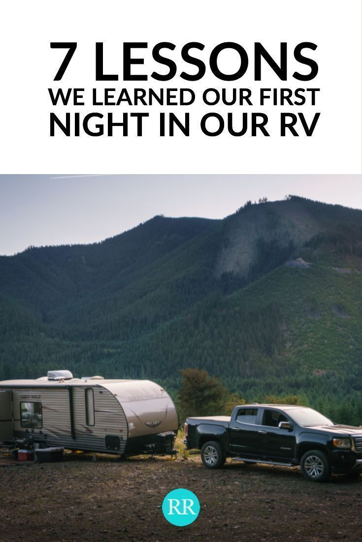 7 Lessons We Learned on Our First Night in Our RV Part 1 ...