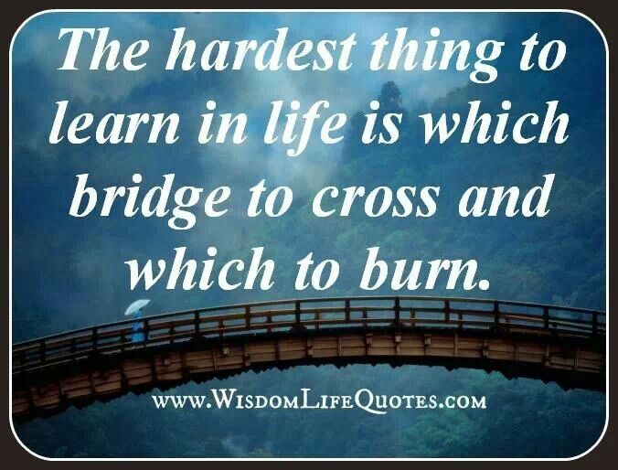 Bridges in life!