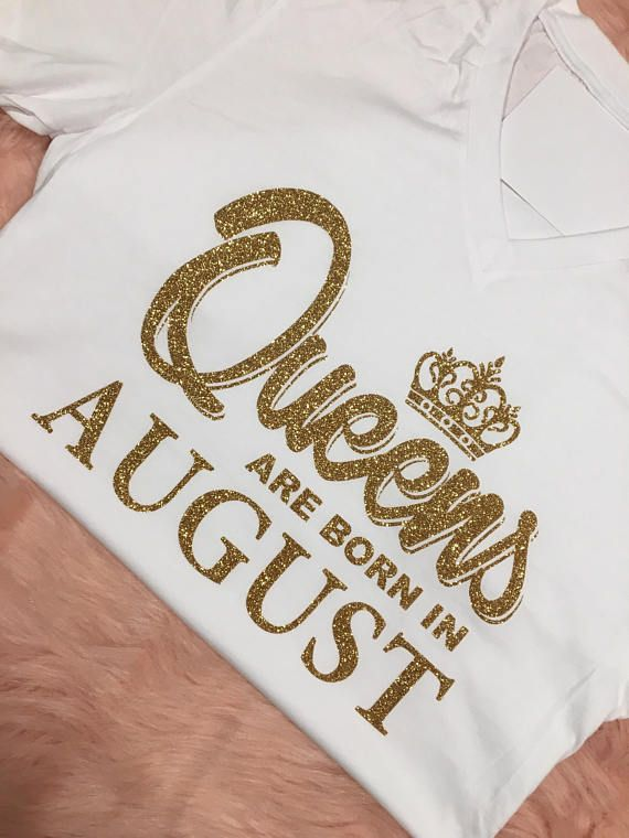 Queens Are Born In August October September November Women Birthday 35th Month