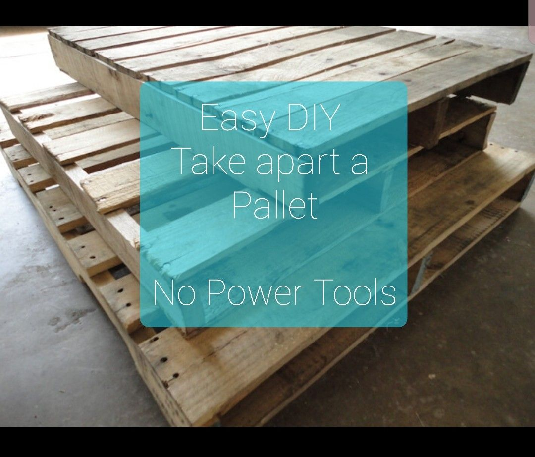Quick, Easy DIY way to take apart a wood pallet without