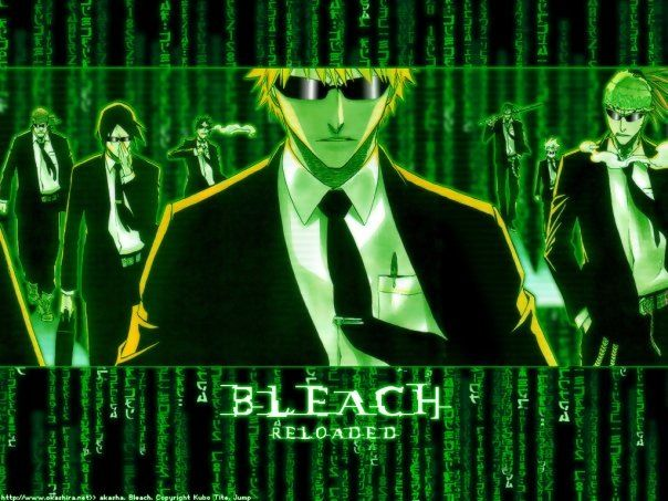 Bleach Reloaded Matrix Crossover Bleach Anime Bleach Anime