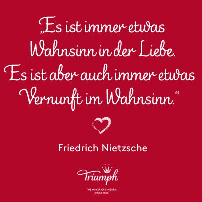 Es Ist Immer Etwas Wahnsinn In Der Liebe Es Ist Aber Auch Immer Etwas Vernunft Im Wahnsinn Friedrich Nietzsche Weisheiten Zitate Spruche Zitate Zitate