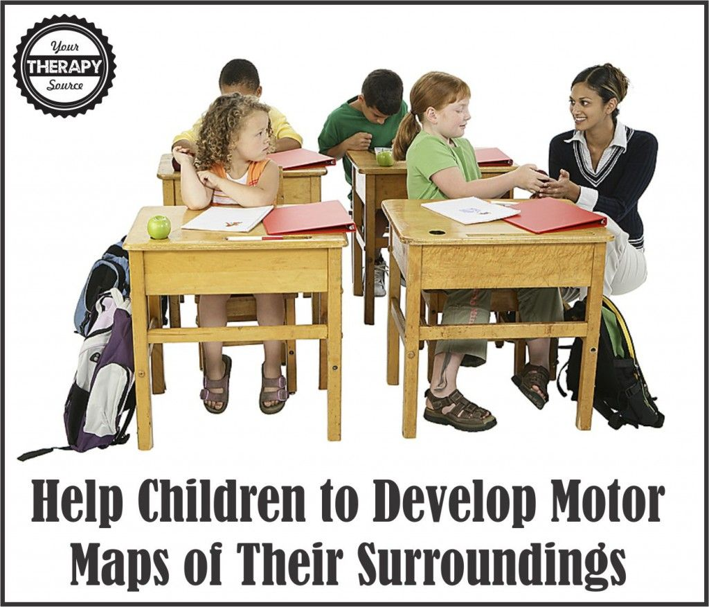 Help Children To Develop Motor Maps Of Their Surroundings From Yourtherapysource Pinned