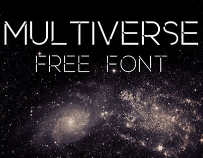 Multiverse Free Font Fonts Pinterest Fonts Universe And Free