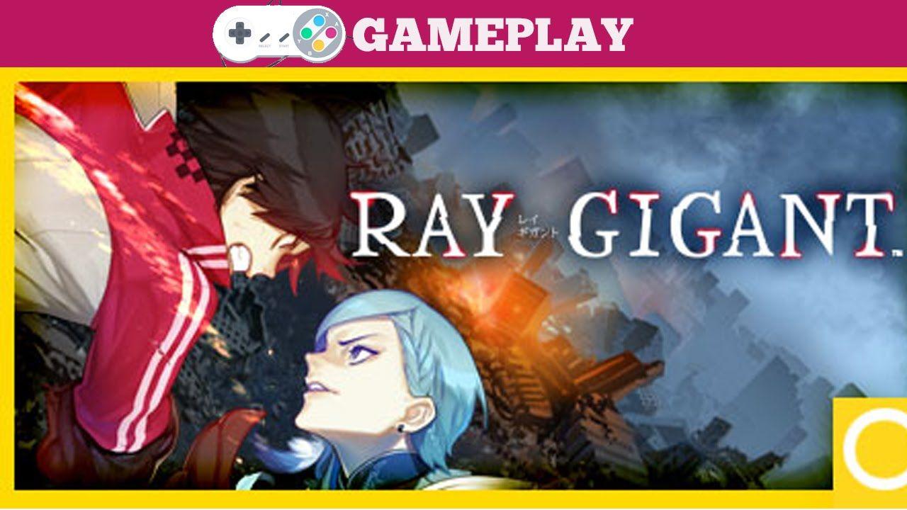 Ray Gigant Gameplay