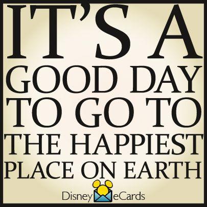 It's always a good day to go to Disney!   Disney world quotes, Disney word, Disneyland quotes