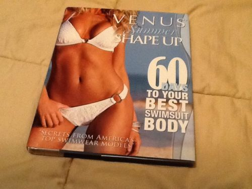 Venus Summer Shape Up 60 Days To Your Best Swimsuit Body