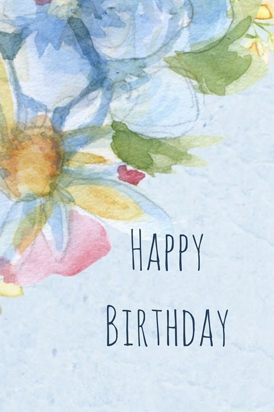 Happy Birthday Watercolor Floral With Images Happy Birthday