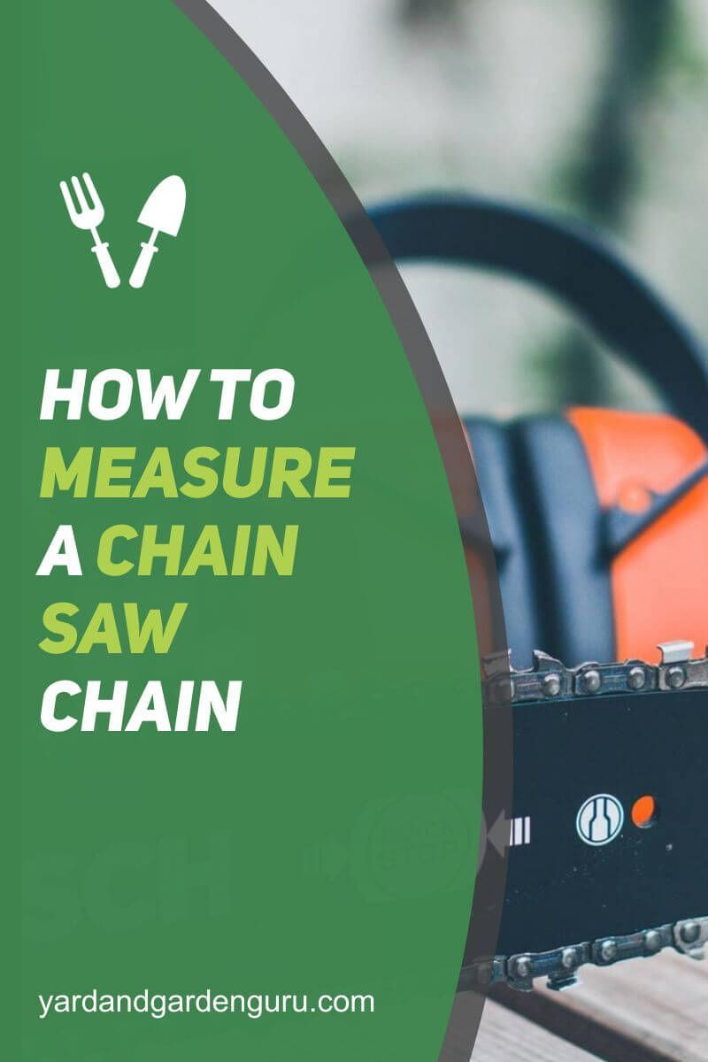 How To Measure A Chainsaw Chain Chainsaw Chains Chainsaw Yard Care