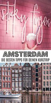 Los mejores consejos de Amsterdam para su viaje corto perfecto AMSTERDAM: Los mejores …