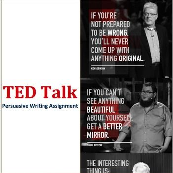 Ted Talk Persuasive Speech Writing Assignment  Writing