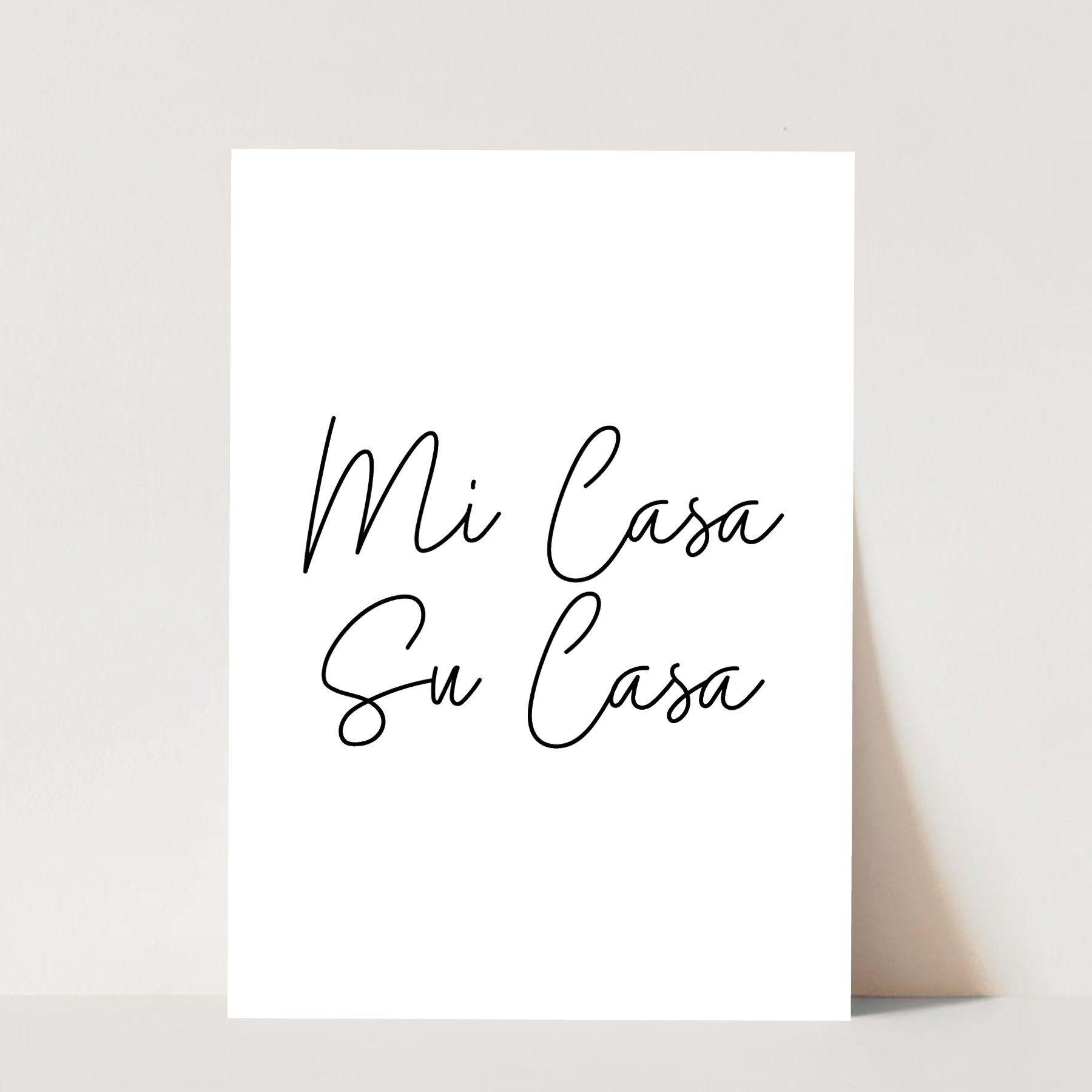 Mi Casa Su Casa Print, Unframed - 11x14 / Portrait