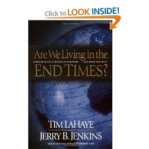 Are We Living in the End Times? [Paperback]  Tim LaHaye (Author), Jerry B. Jenkins (Author)