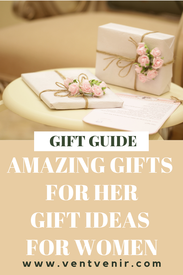 Gift Guide For Her 2019 Amazing Ideas Women Girlfriend Birthday Gifts Who Have Everything
