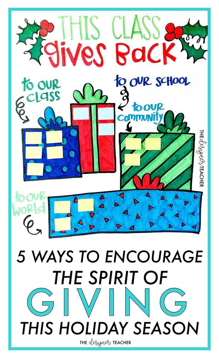 5 Ways to Encourage the Spirit of Giving This Holiday Season — The Designer Teacher Teachers, lea