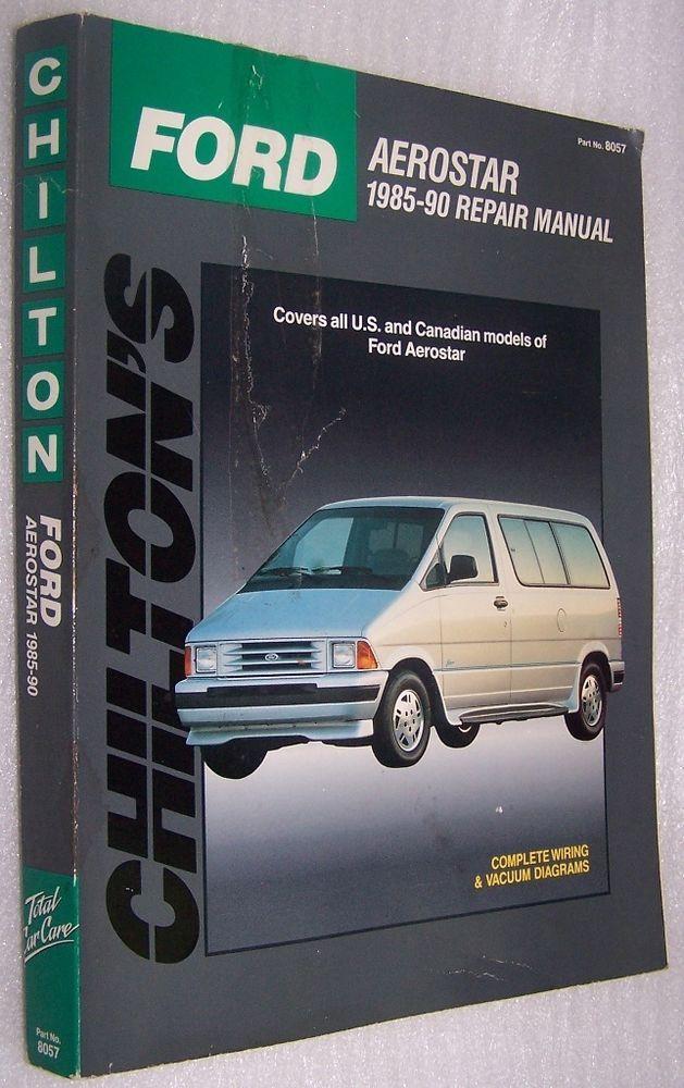 Chilton S Ford Aerostar 1985 90 Repair Manual 8057 Ford Aerostar Repair Manuals Chilton