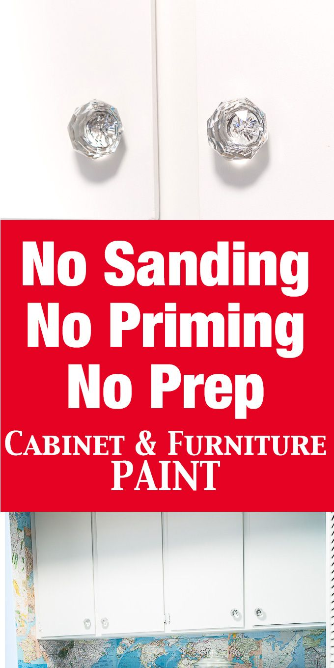 No Prep Needed Furniture And Cabinet Paint. That Means No Sanding Or  Priming!