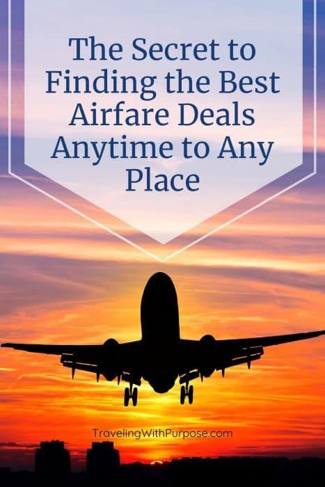 Find the Best Airfare Deals Anytime, Anywhere (2020)
