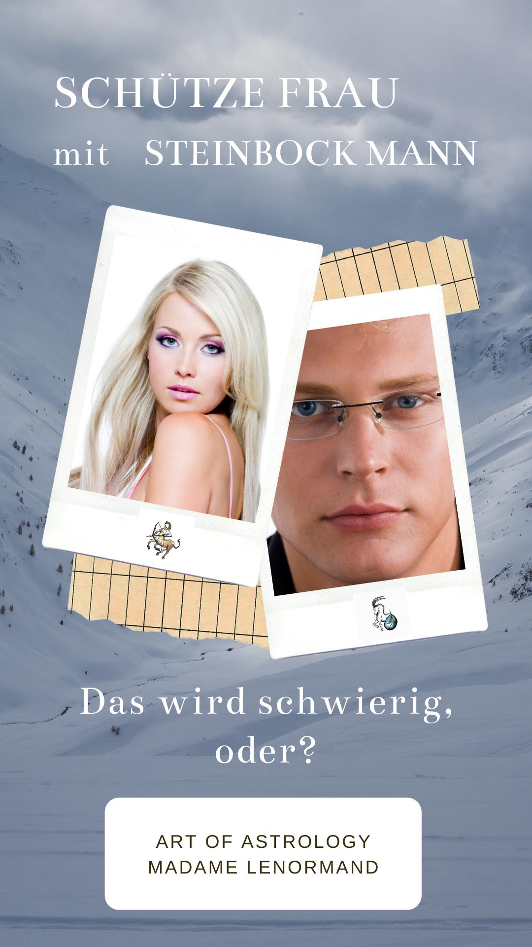 Steinbock-Mann & Schütze-Frau in 2020 | Steinbock mann