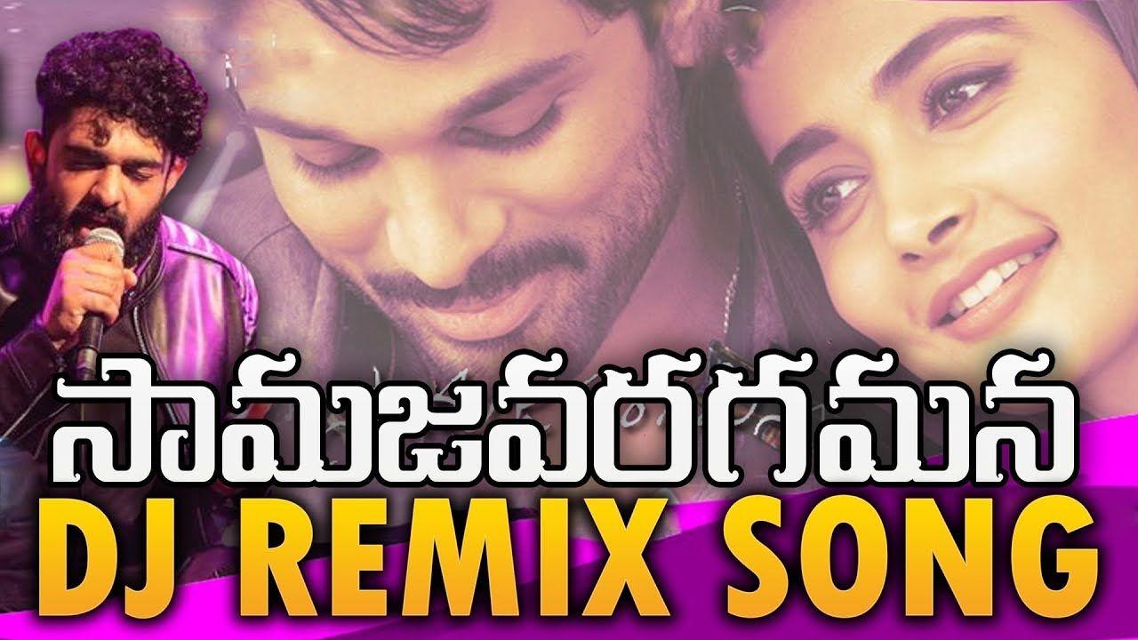 Samajavaragamana Song Dj Remix 2019 Ala Vaikuntapuramlo Songs Dj Mix Tdrs Www Newdjsworld In New Movie Song Dj Remix Dj Remix Songs