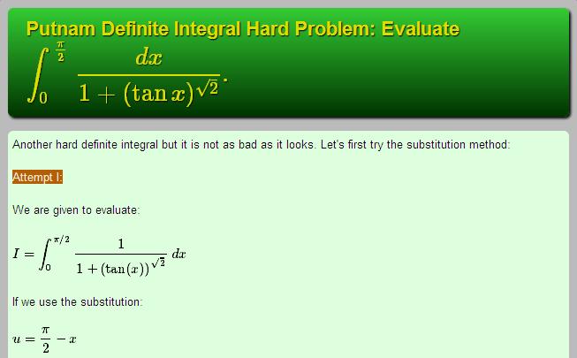 Putnam Definite Integral Hard Problem Evaluate Displaystyle Int 0 Frac Pi 2 Frac Dx 1 Tan X S Problem Solving Skills Problem Solving Mathematics