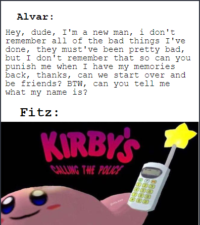 Kotlc Kirby S Calling Da Police In 2021 Lost City The Best Series Ever Quality Memes
