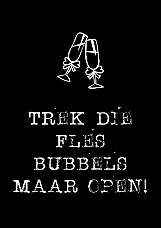 Kaartje Trek Die Fles Bubbels Maar Open Kaarten