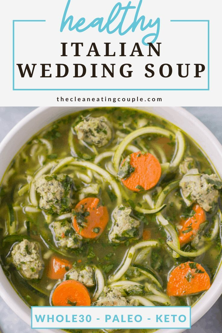 Healthy Italian Wedding Soup This Healthy Italian Wedding Soup is the perfect cozy easy dinner This soup is gluten free grain free and dairy free but packed with turkey m...