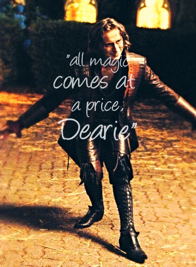 Rumplestiltskin All Magic Comes With A Price Dearie Once Upon A Time Rumpelstiltskin Robert Carlyle