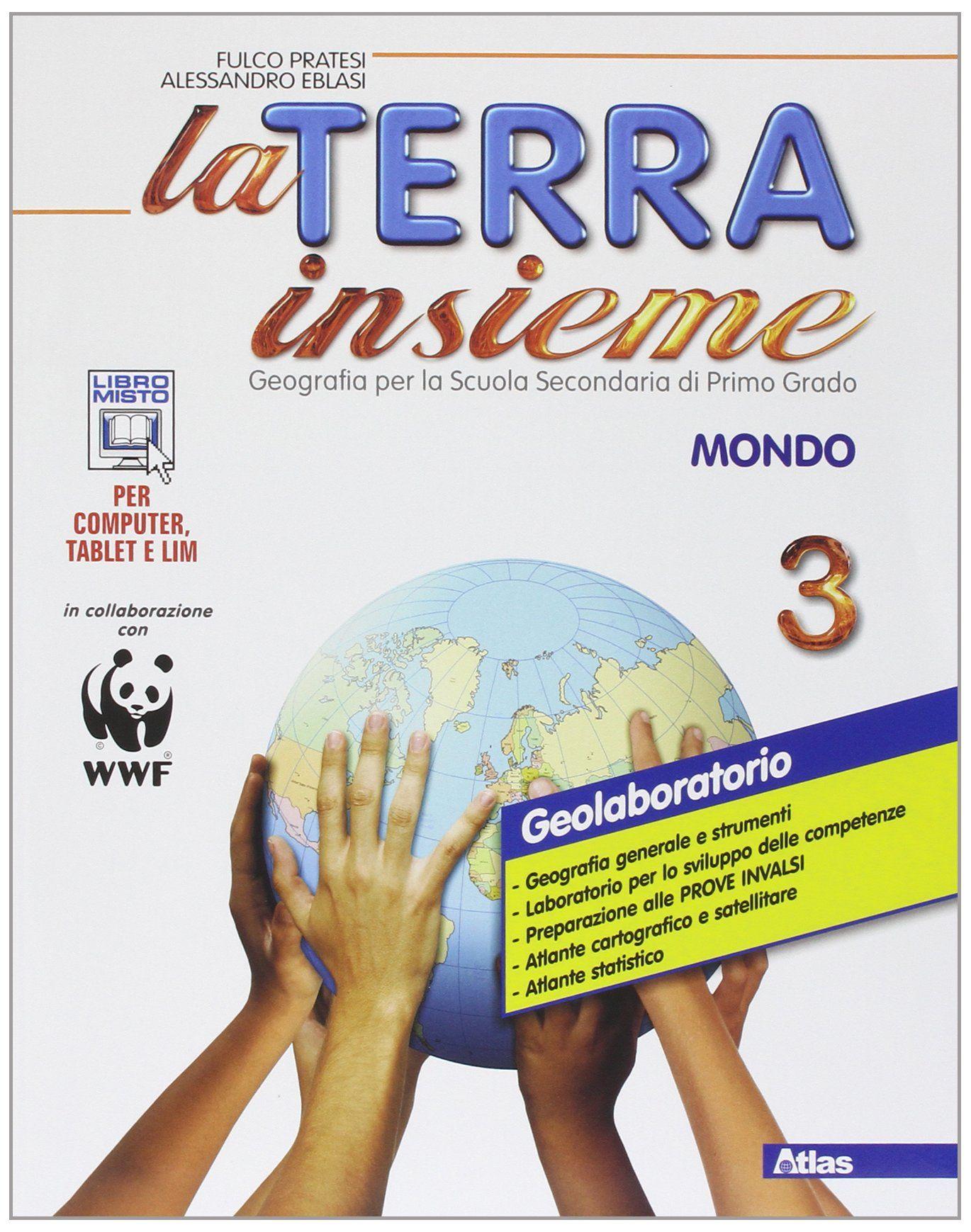 La Terra Insieme Con Geolaboratorio Per La Scuola Media Con E Book Con Espansione Online 3 Con Geolaboratorio Insieme La Scuola Media Scuola Media