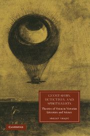 Ghost-Seers, Detectives, and Spiritualists