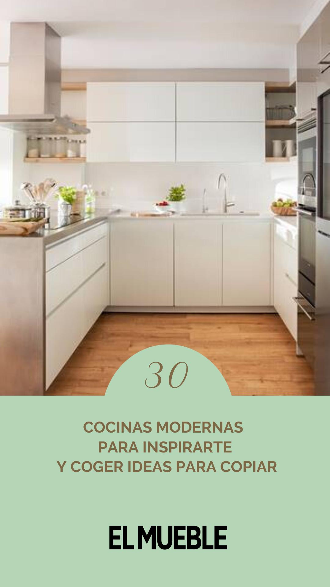 30 cocinas modernas para inspirarte y coger ideas para copiar