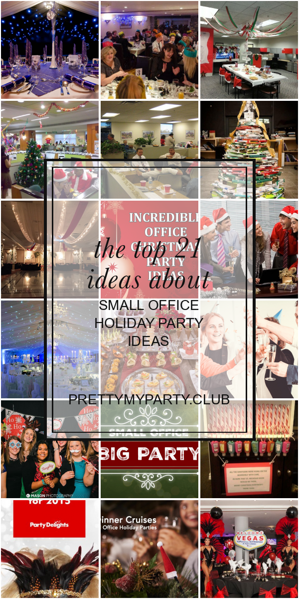 The Top 21 Ideas About Small Office Holiday Party Ideas In 2020 Office Holiday Party Ideas Office Holiday Party Christmas Party Venues