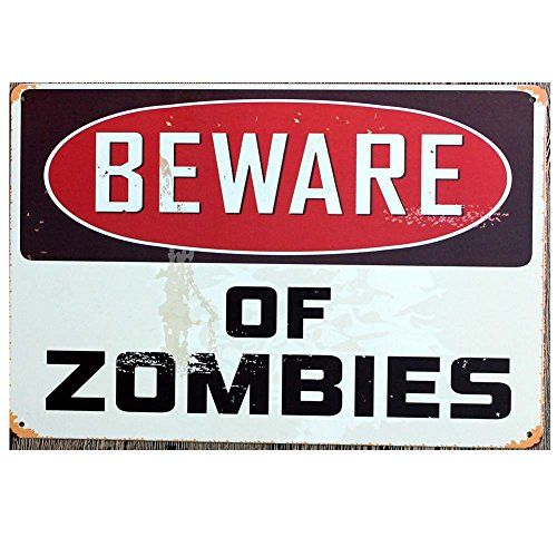 Beware of Zombies Sheet Metal Painting Vintage Tin Wall Home Pub Poster Sign