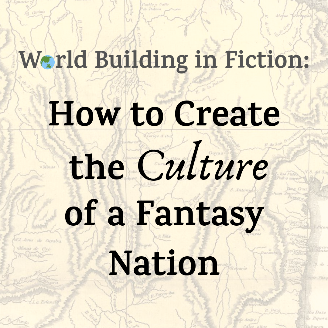 World Building In Fiction How To Create The Culture Of A