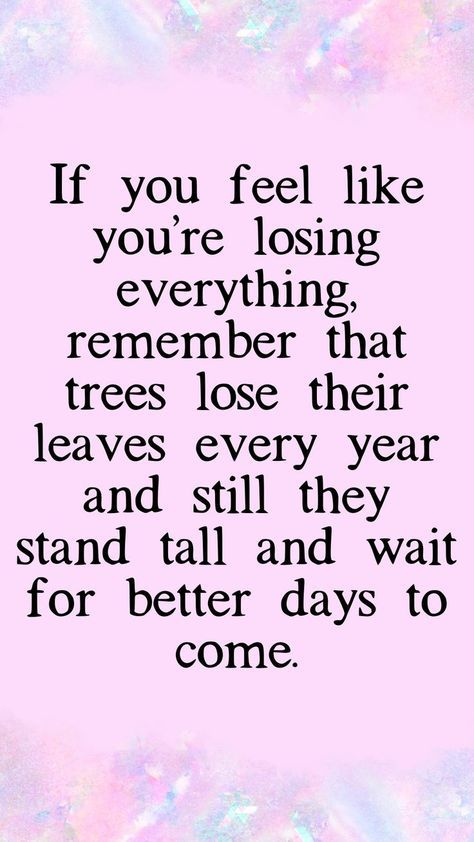 Inspirational quotes, Motivational mantras, quotes to live by, quote of the day, self care quotes, free quotes, comforting quotes, the best quotes