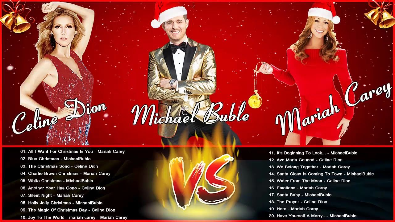 Mariah Carey, Michael Buble, Celine Dion Greatest