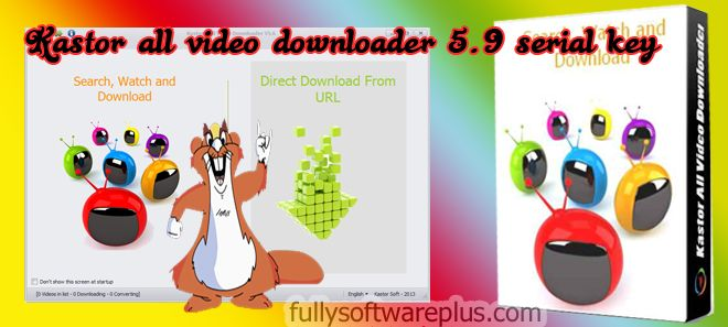 ALL DOWNLOADER GRATUIT TÉLÉCHARGER VIDEO KASTOR