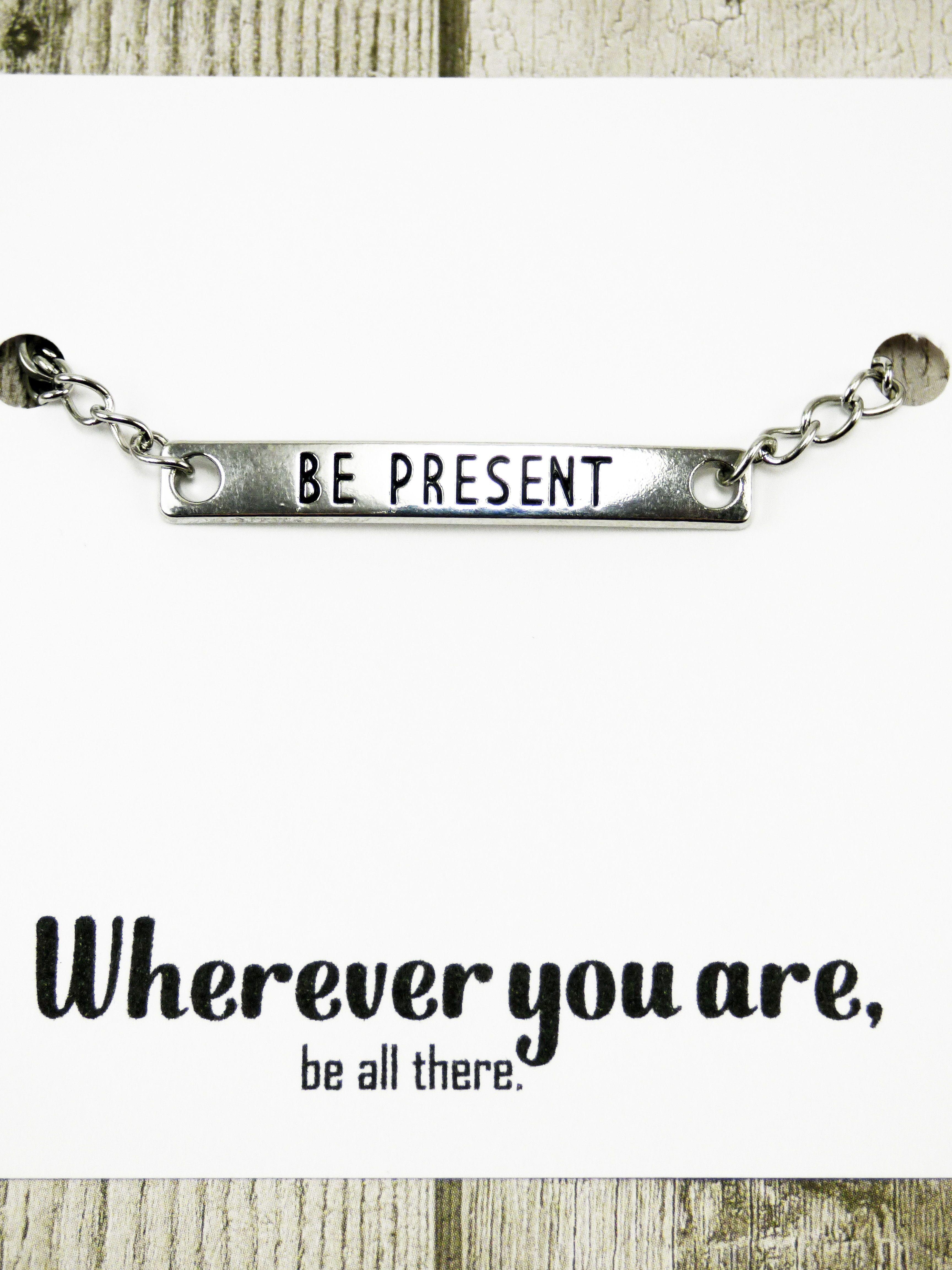 Be Present Bracelet Inspirational Quotes Bracelets Motivational Live Life Quotes Meaningful Gifts For Mens Bracelets With Meaning Words Bracelet Quotes Bracelets With Meaning Bracelets For Men