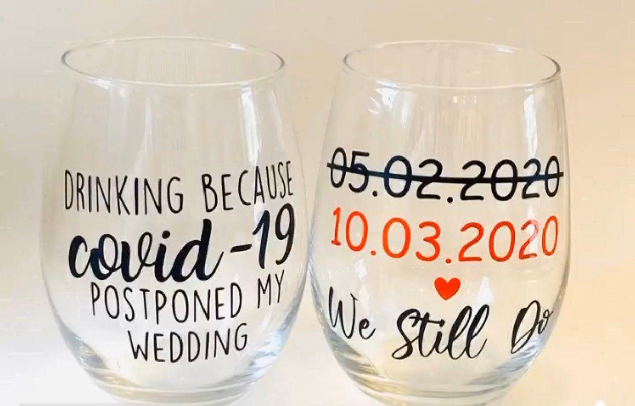 New Wedding Date Wine Glass Postponed Wedding Etsy Bride Wine Glass Wine Glass Wine Wedding