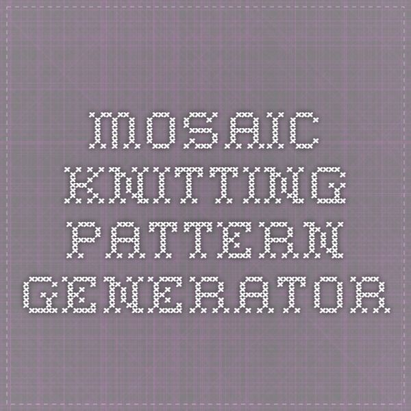 Mosaic Knitting Pattern Generator Slip Stitchmosaic Pinterest Fascinating Knitting Pattern Generator