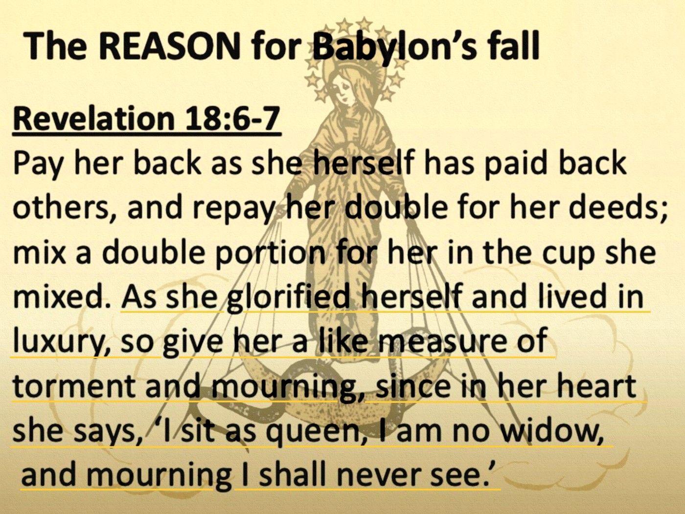 Revelation 18:6-7 | Revelation, Scripture, Babylon