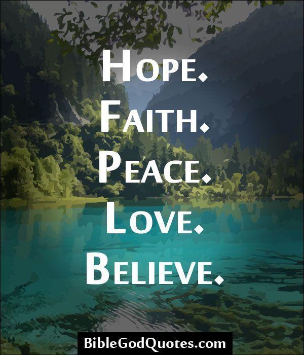 Hope Faith Peace Love Believe