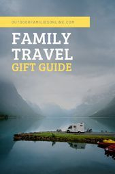 80+ Gifts for Adventurous Family Vacations #adventurous #Family #Gifts #vacations